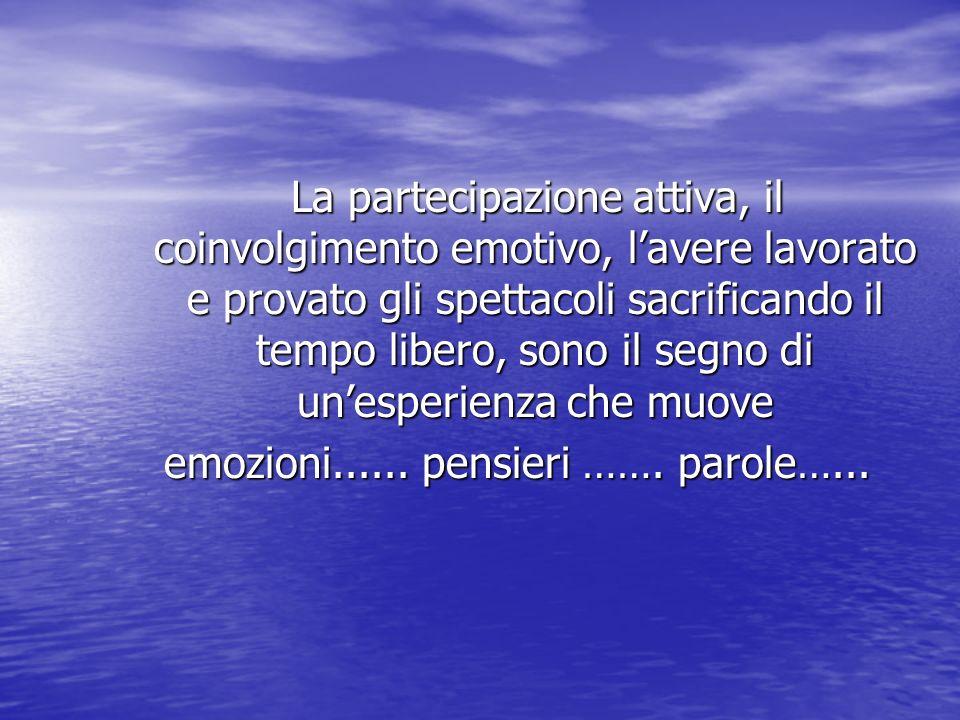 emozioni...... pensieri ……. parole…...