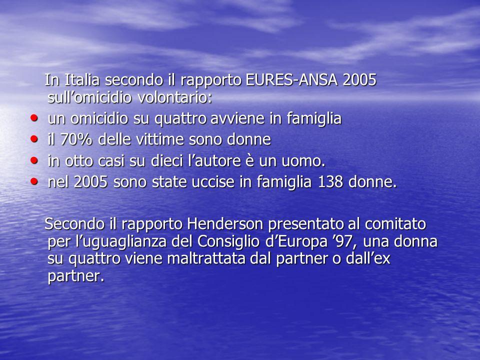 In Italia secondo il rapporto EURES-ANSA 2005 sull'omicidio volontario: