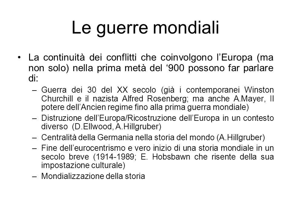 Le guerre mondiali La continuità dei conflitti che coinvolgono l'Europa (ma non solo) nella prima metà del '900 possono far parlare di:
