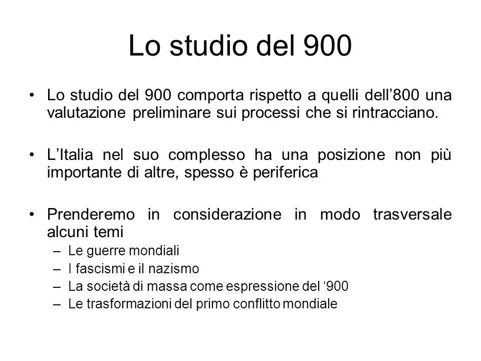 Lo studio del 900 Lo studio del 900 comporta rispetto a quelli dell'800 una valutazione preliminare sui processi che si rintracciano.