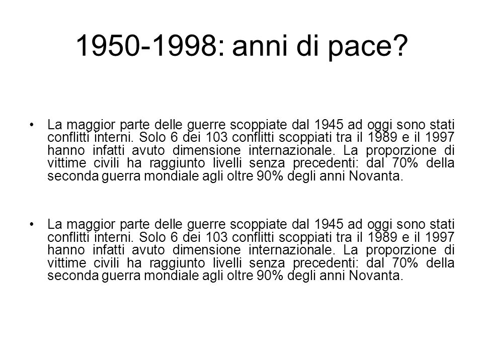 1950-1998: anni di pace