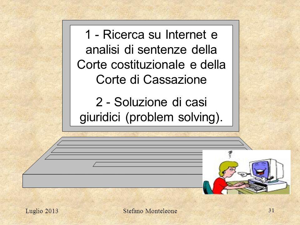 2 - Soluzione di casi giuridici (problem solving).
