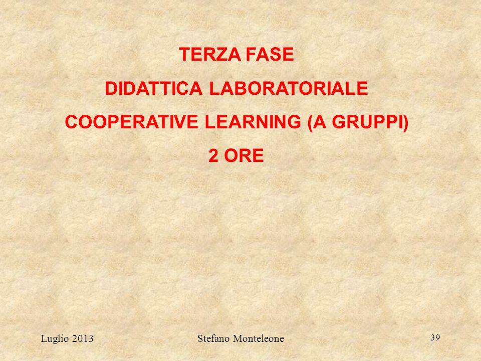 DIDATTICA LABORATORIALE COOPERATIVE LEARNING (A GRUPPI)