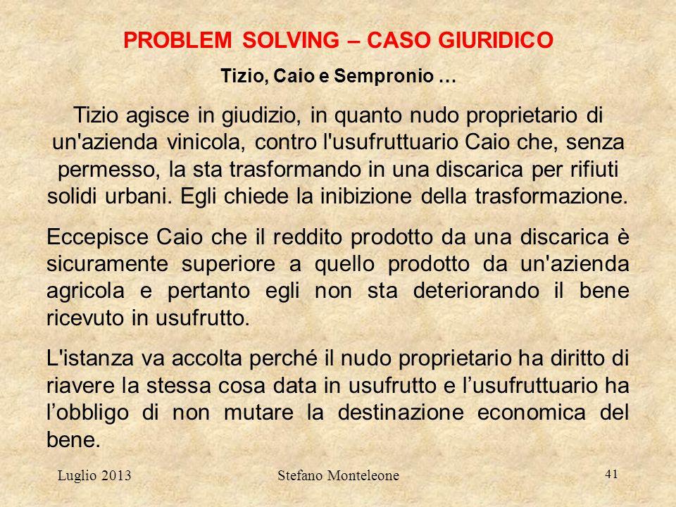 PROBLEM SOLVING – CASO GIURIDICO Tizio, Caio e Sempronio …