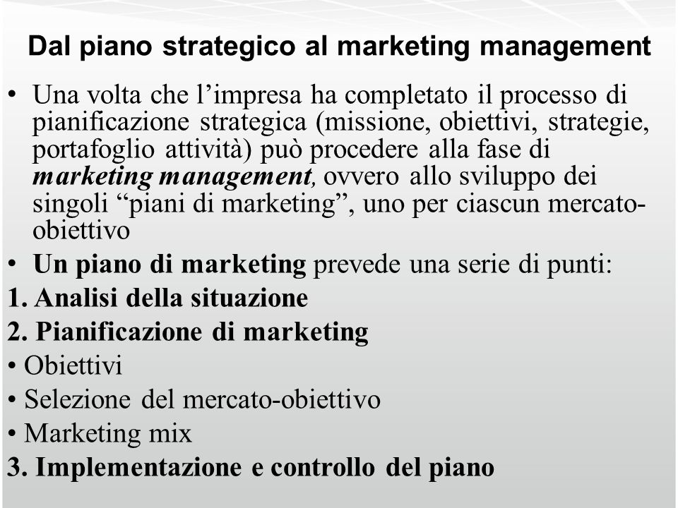 Dal piano strategico al marketing management