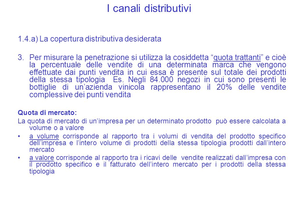 I canali distributivi 1.4.a) La copertura distributiva desiderata
