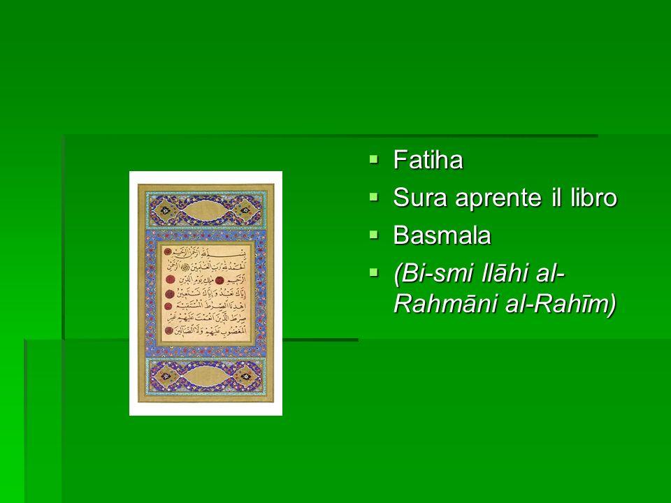 Fatiha Sura aprente il libro Basmala (Bi-smi llāhi al-Rahmāni al-Rahīm)