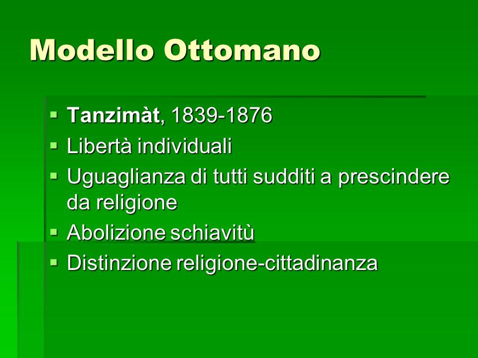 Modello Ottomano Tanzimàt, 1839-1876 Libertà individuali