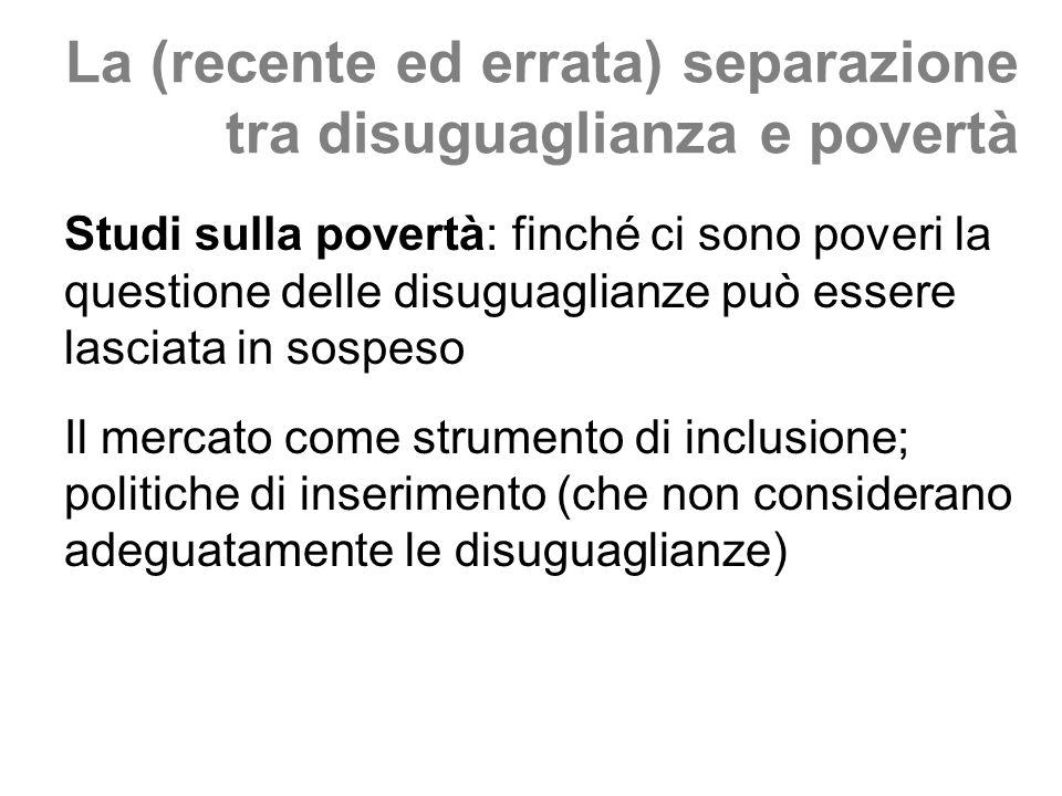 La (recente ed errata) separazione tra disuguaglianza e povertà