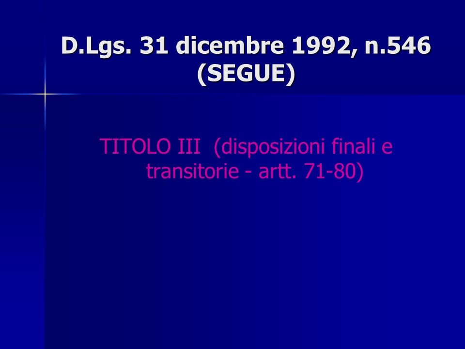 D.Lgs. 31 dicembre 1992, n.546 (SEGUE)