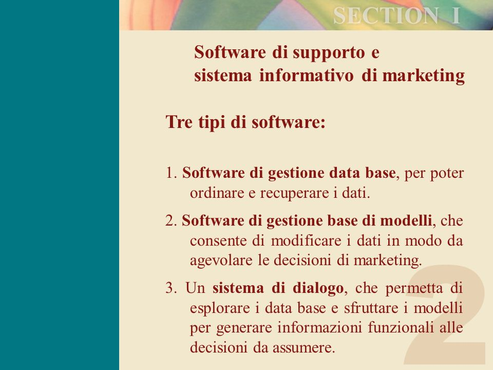 2 Software di supporto e sistema informativo di marketing