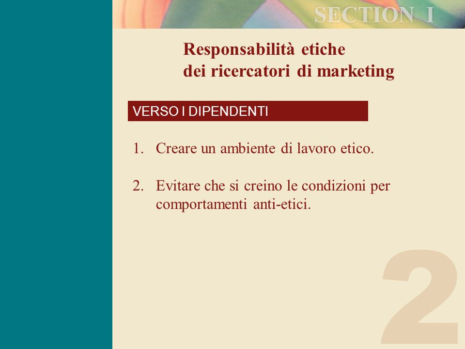 2 Responsabilità etiche dei ricercatori di marketing