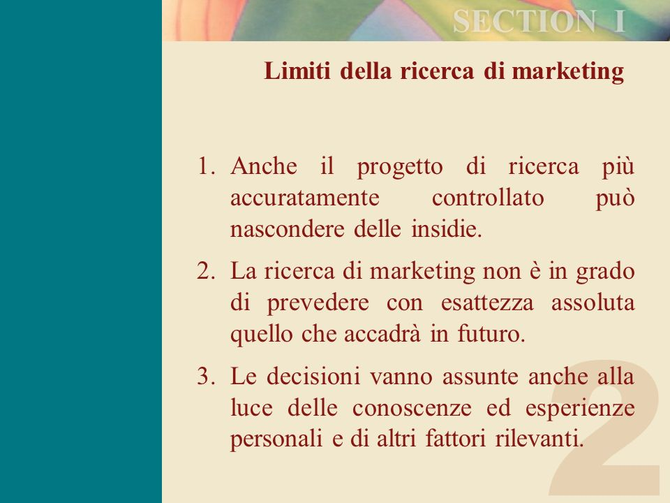 2 Limiti della ricerca di marketing