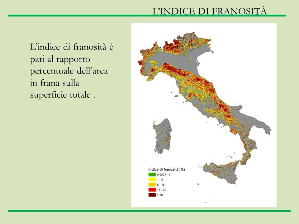 L'INDICE DI FRANOSITÀ L'indice di franosità è pari al rapporto percentuale dell'area in frana sulla superficie totale .