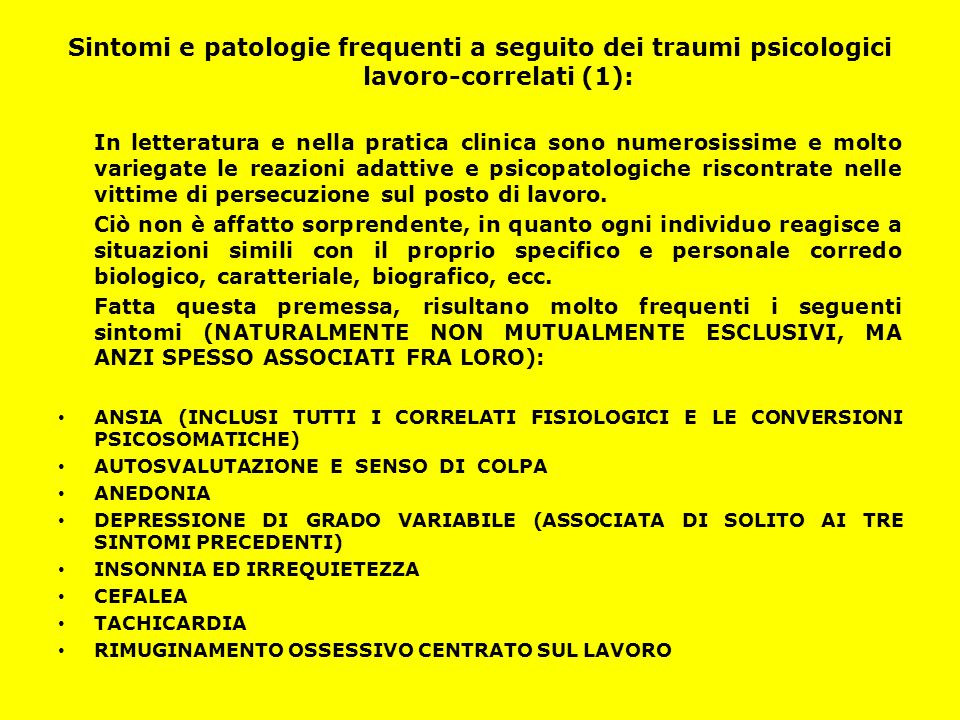 Sintomi e patologie frequenti a seguito dei traumi psicologici lavoro-correlati (1):
