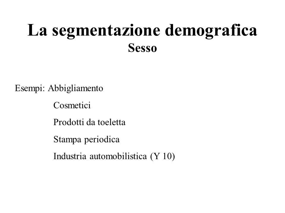 La segmentazione demografica Sesso
