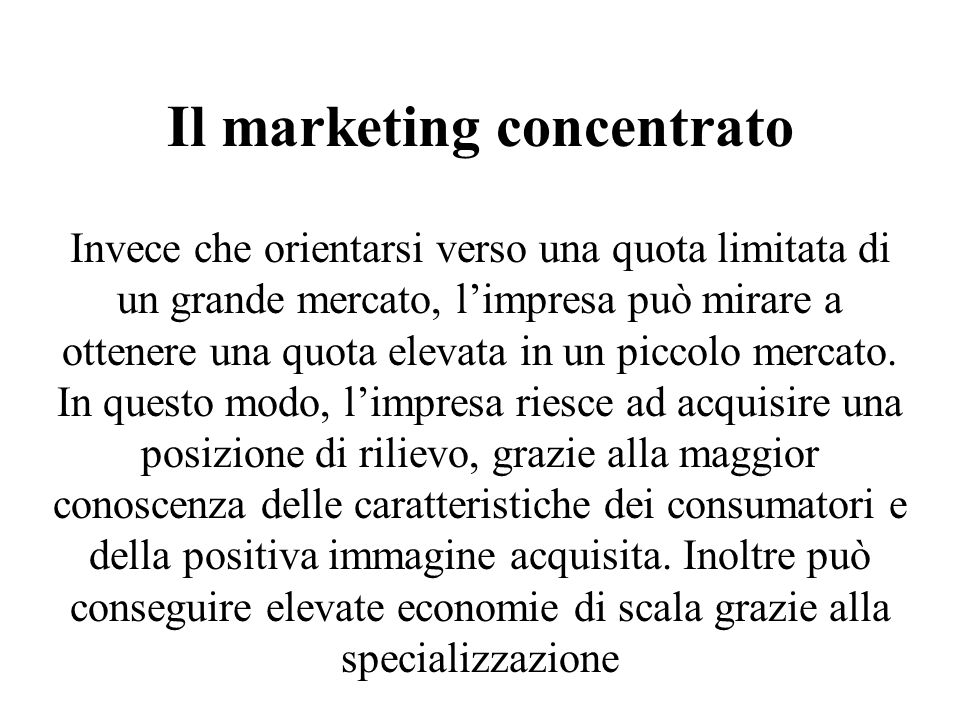 Il marketing concentrato