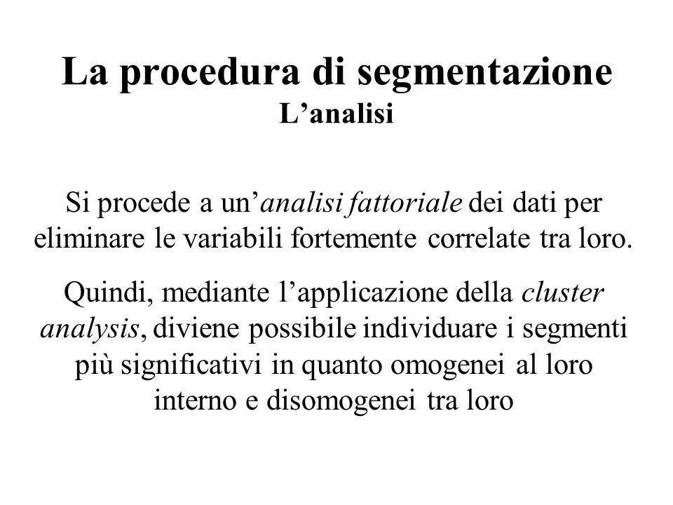 La procedura di segmentazione L'analisi