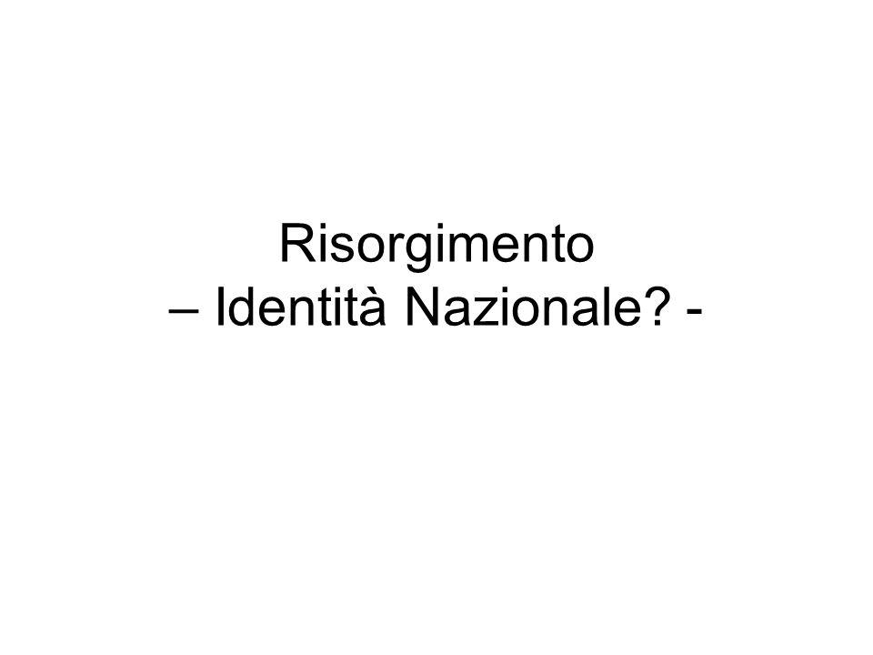 Risorgimento – Identità Nazionale -