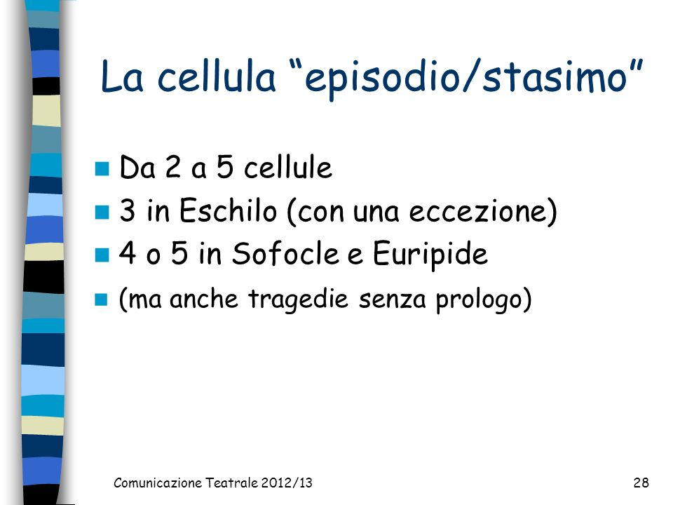 La cellula episodio/stasimo
