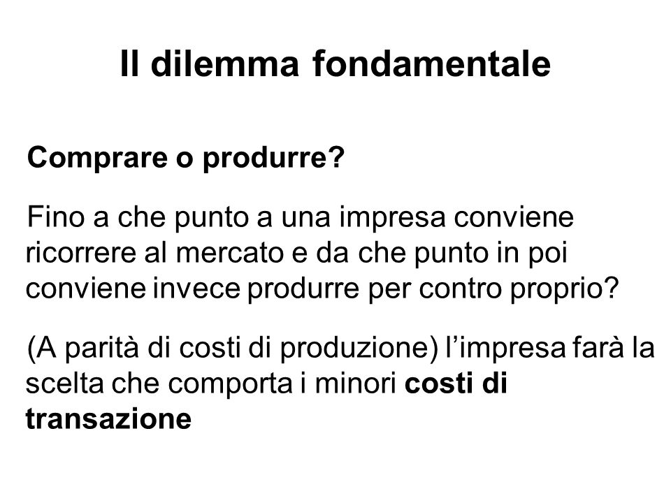 Il dilemma fondamentale