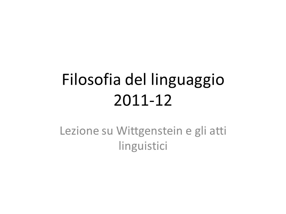 Filosofia del linguaggio 2011-12