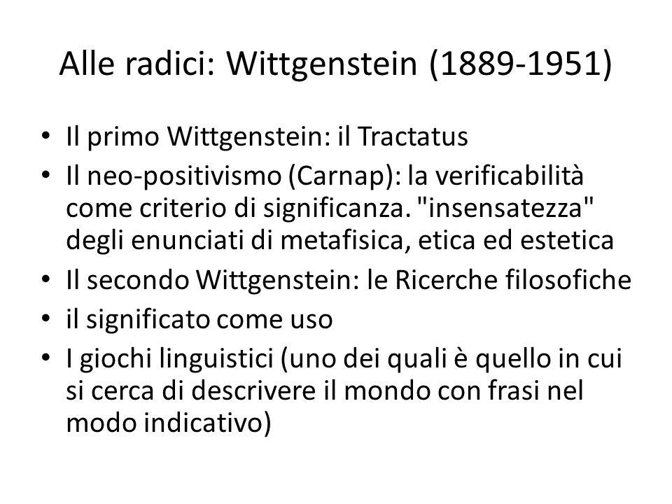 Alle radici: Wittgenstein (1889-1951)