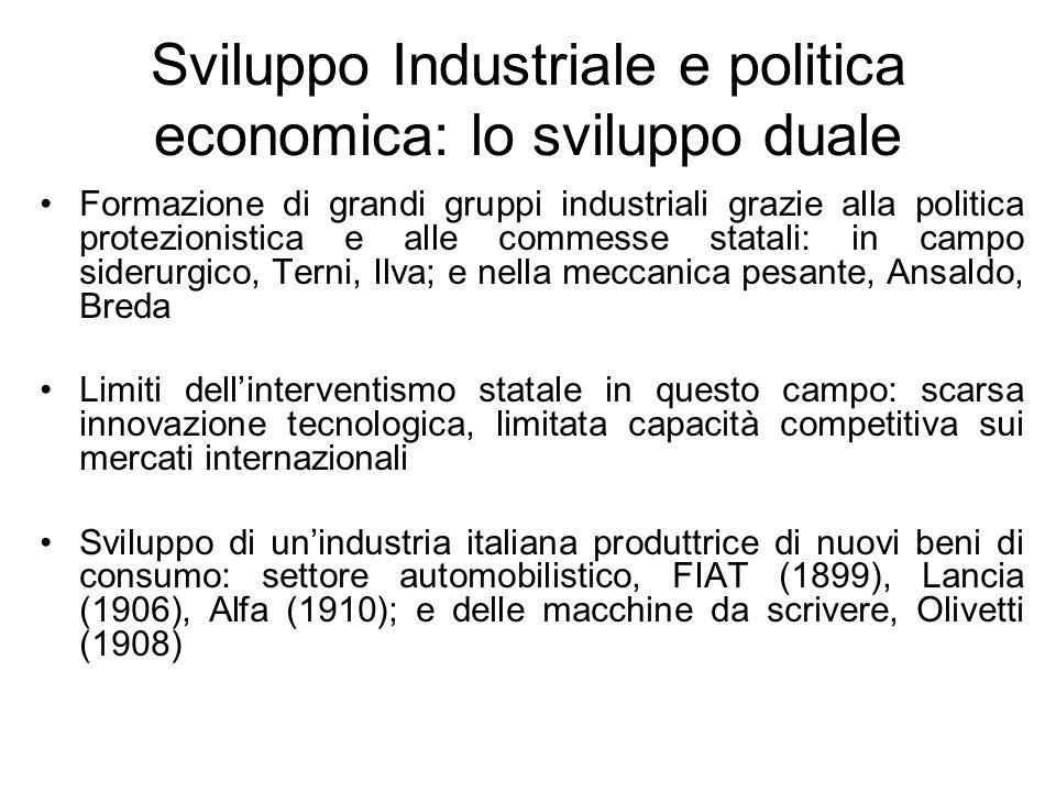 Sviluppo Industriale e politica economica: lo sviluppo duale