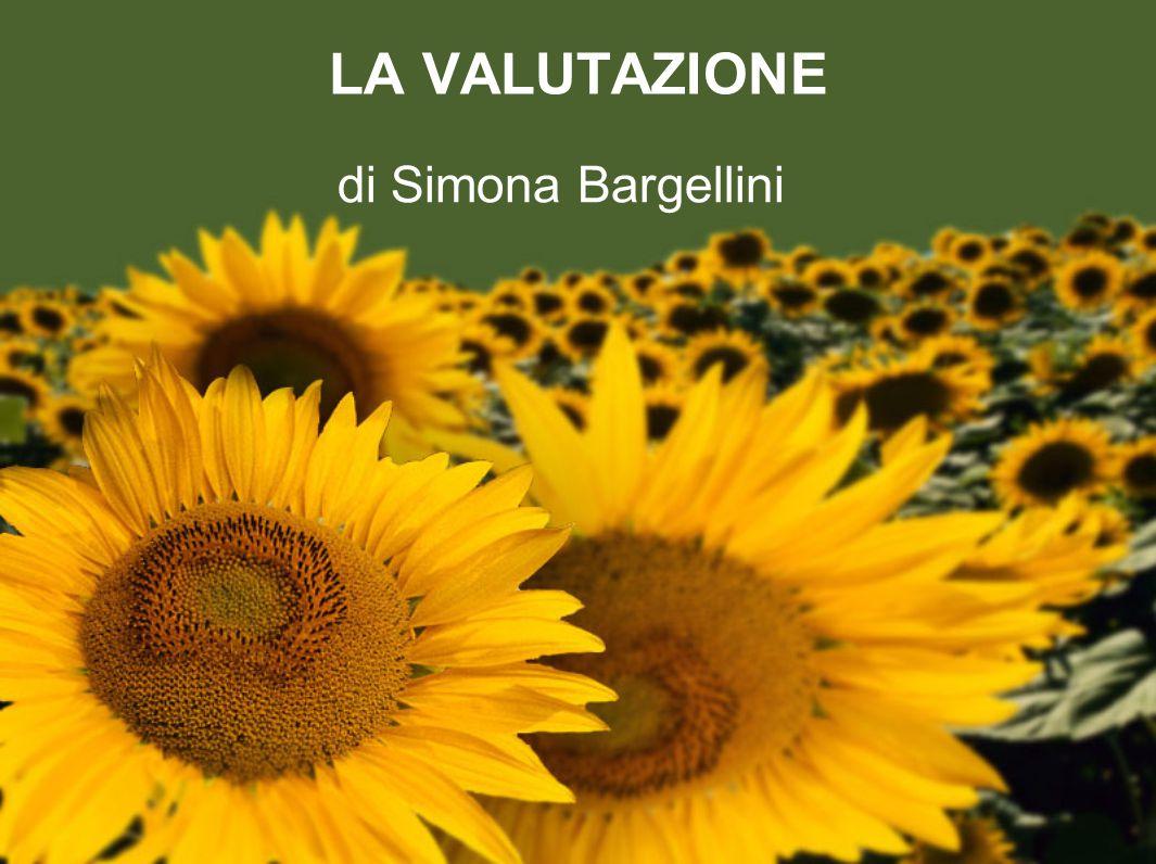 LA VALUTAZIONE di Simona Bargellini