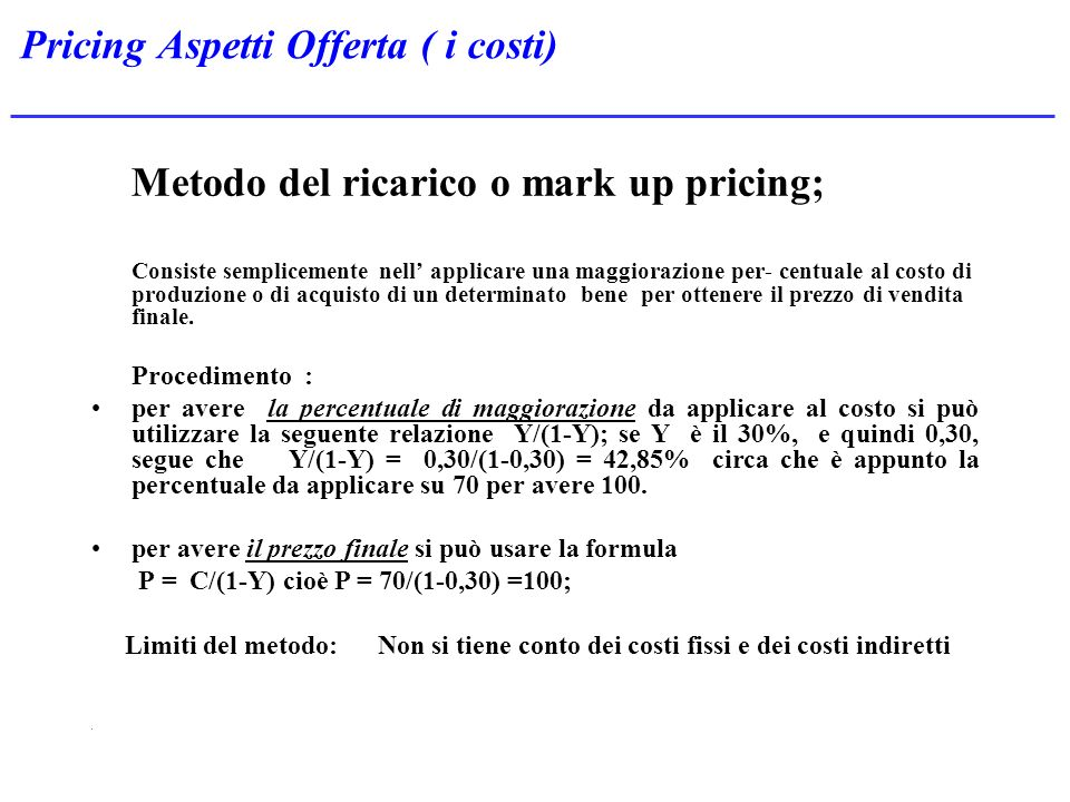 Pricing Aspetti Offerta ( i costi)