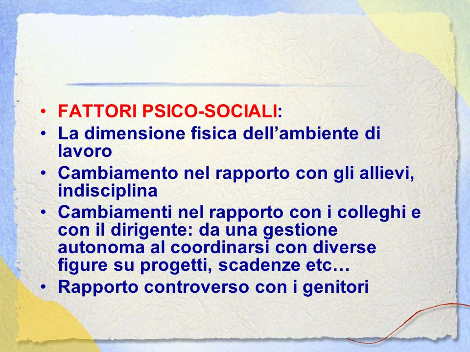 FATTORI PSICO-SOCIALI: