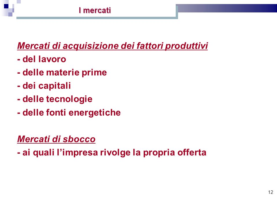 Mercati di acquisizione dei fattori produttivi - del lavoro