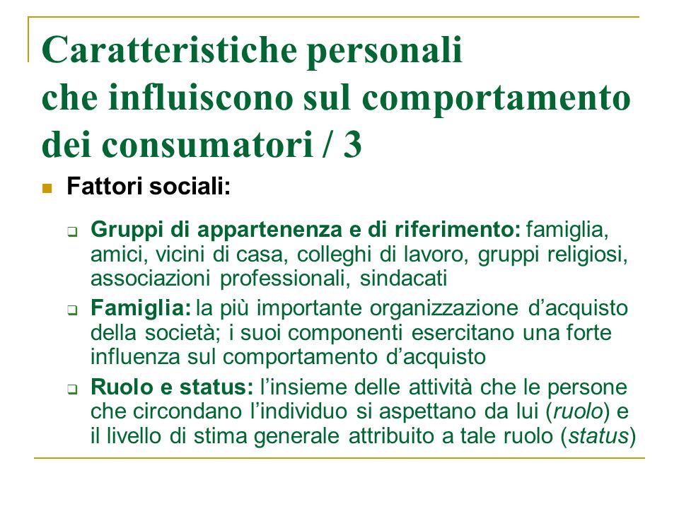 Caratteristiche personali che influiscono sul comportamento dei consumatori / 3