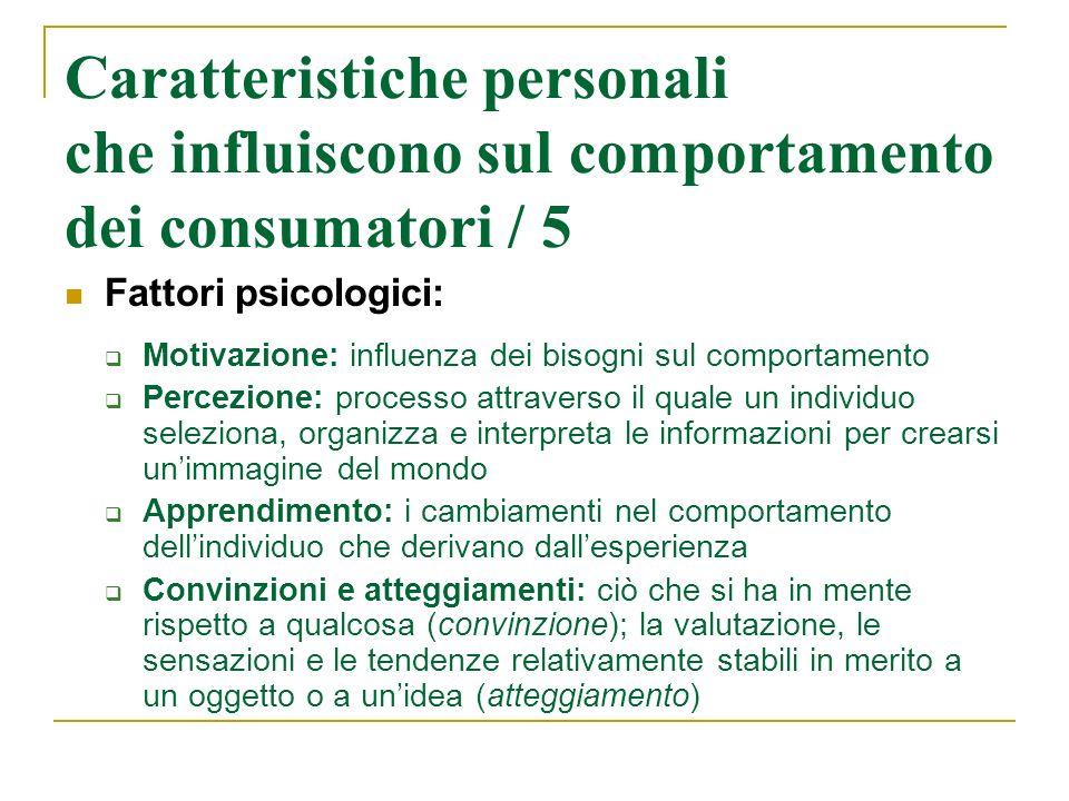 Caratteristiche personali che influiscono sul comportamento dei consumatori / 5