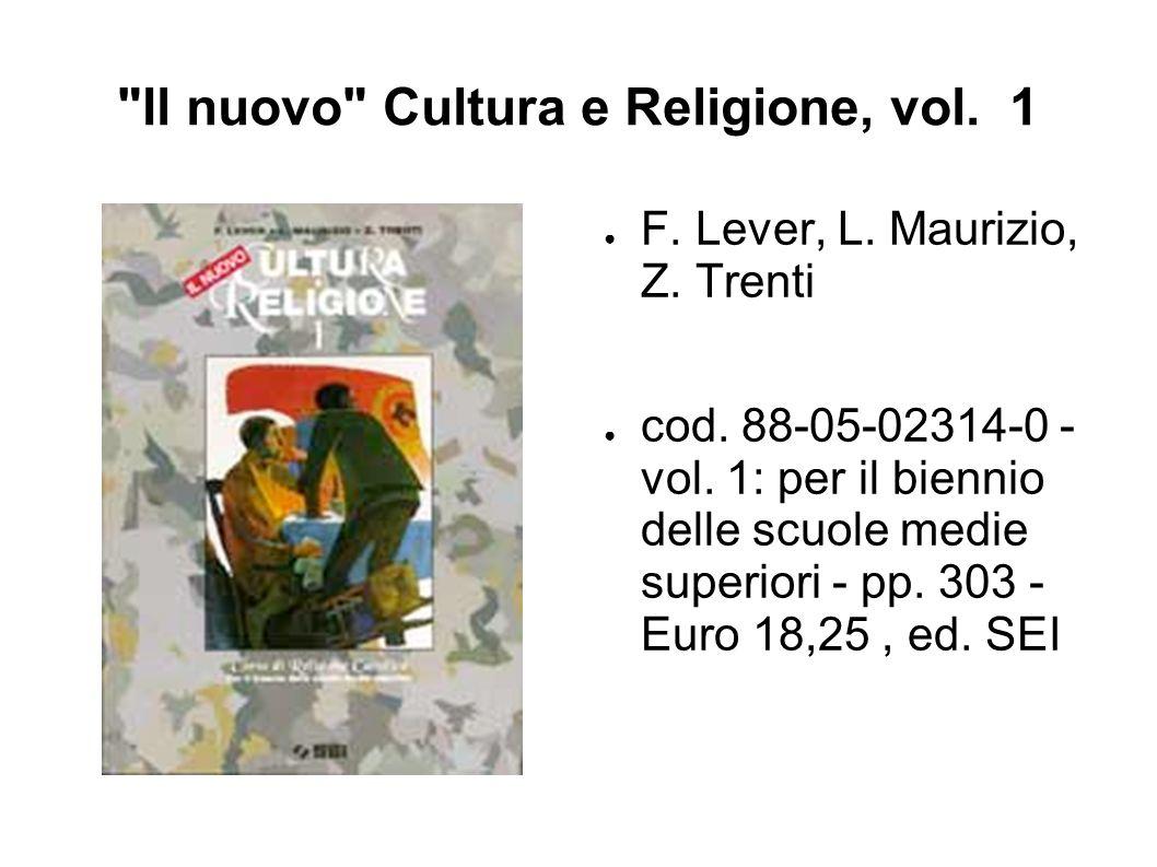 Il nuovo Cultura e Religione, vol. 1