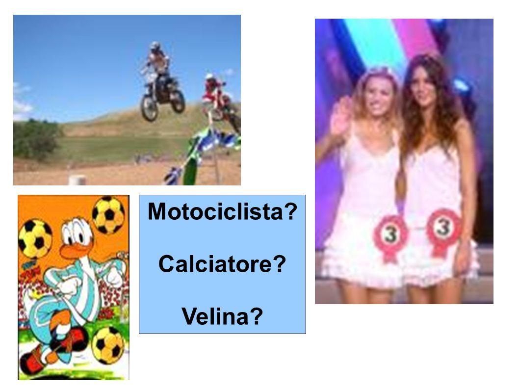 Motociclista Calciatore Velina