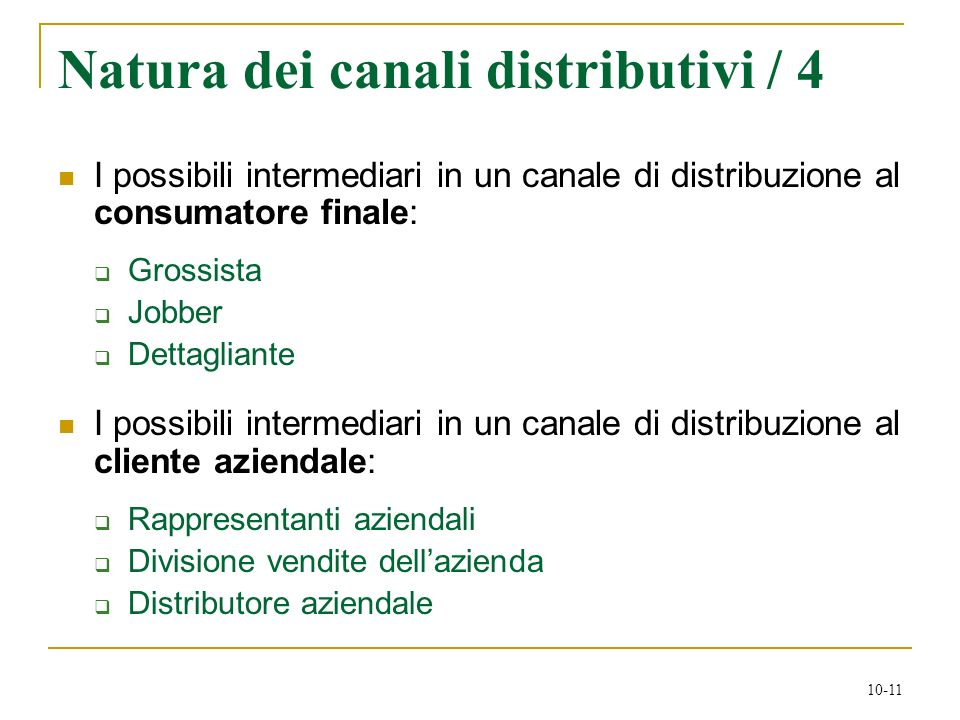 Natura dei canali distributivi / 4