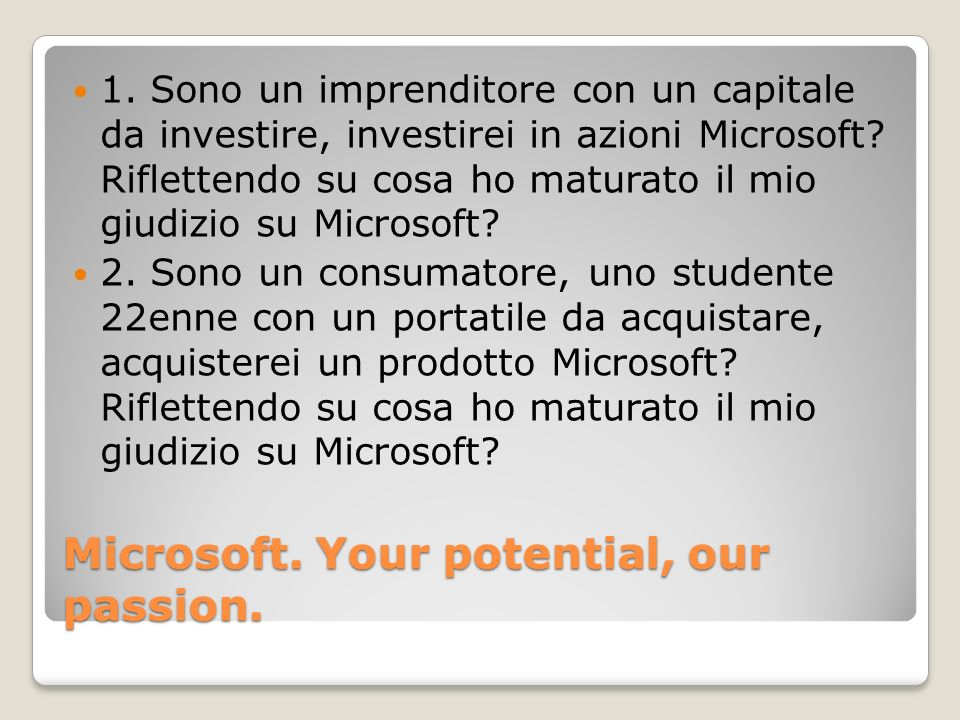 Microsoft. Your potential, our passion.