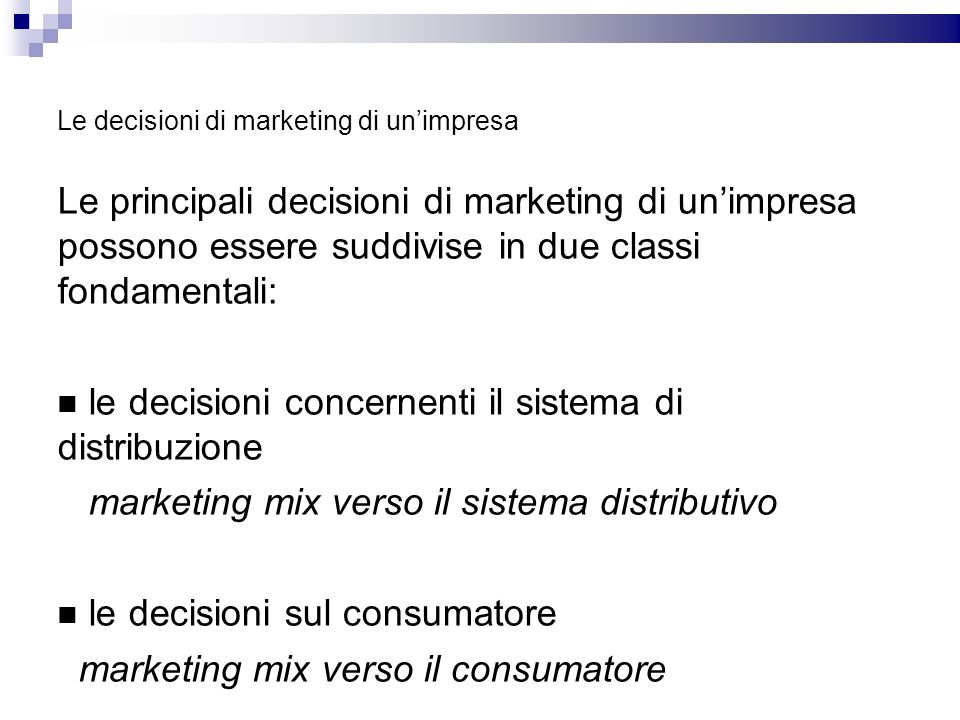 Le decisioni di marketing di un'impresa