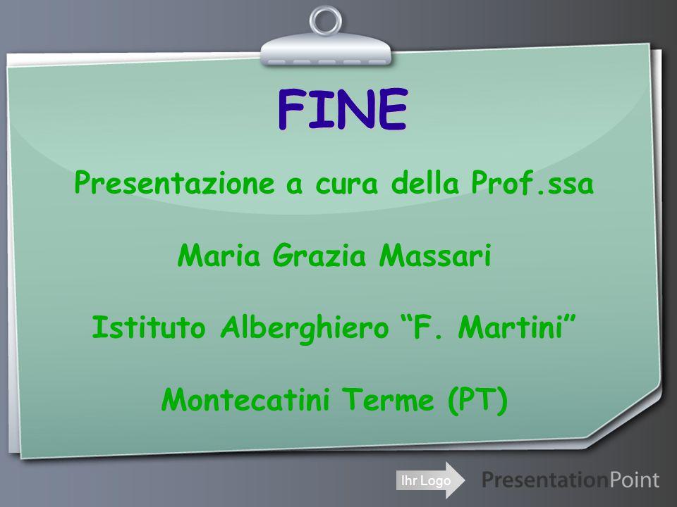 FINE Presentazione a cura della Prof.ssa Maria Grazia Massari