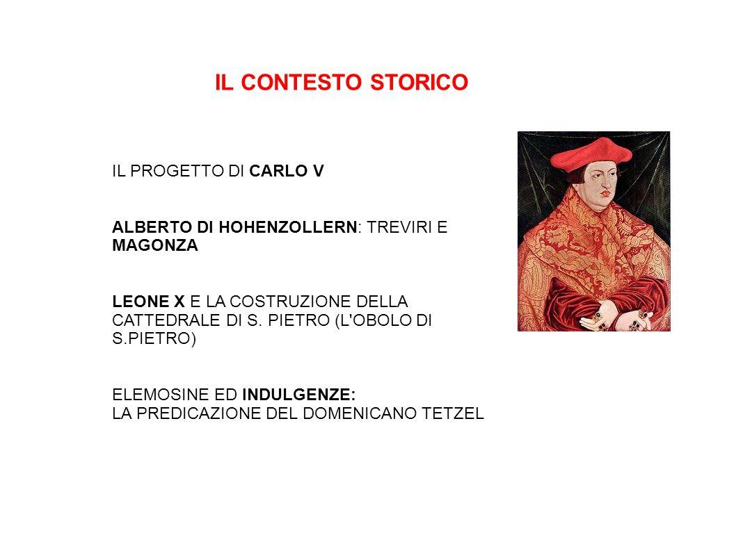 IL CONTESTO STORICO IL PROGETTO DI CARLO V