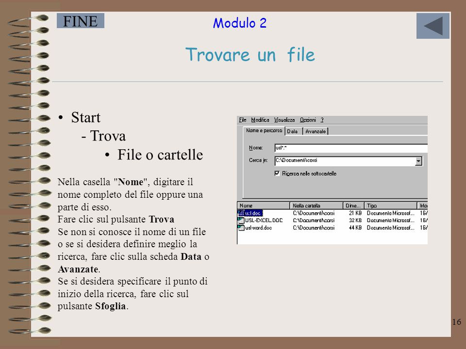 Trovare un file Start Trova File o cartelle