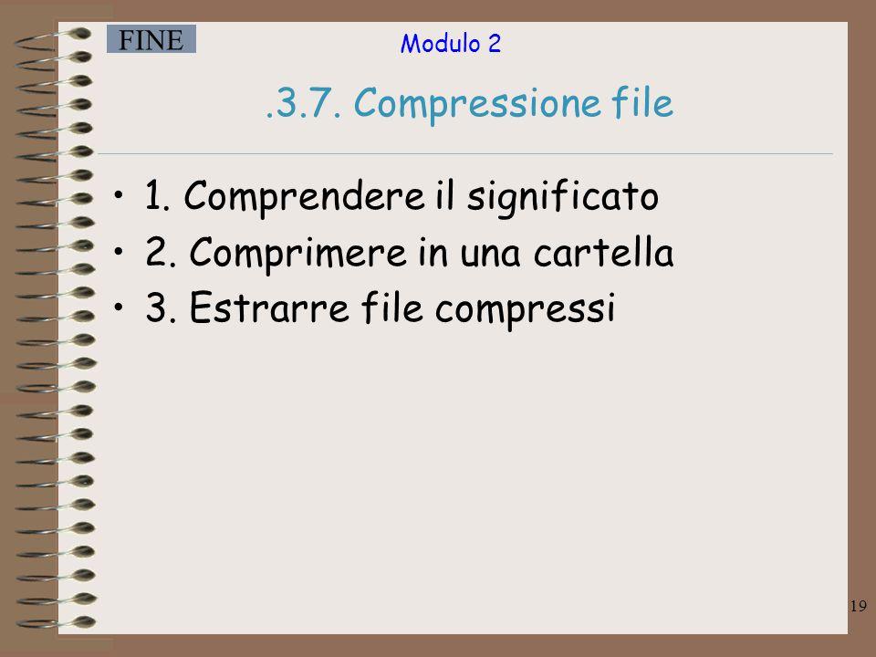 .3.7. Compressione file 1. Comprendere il significato.
