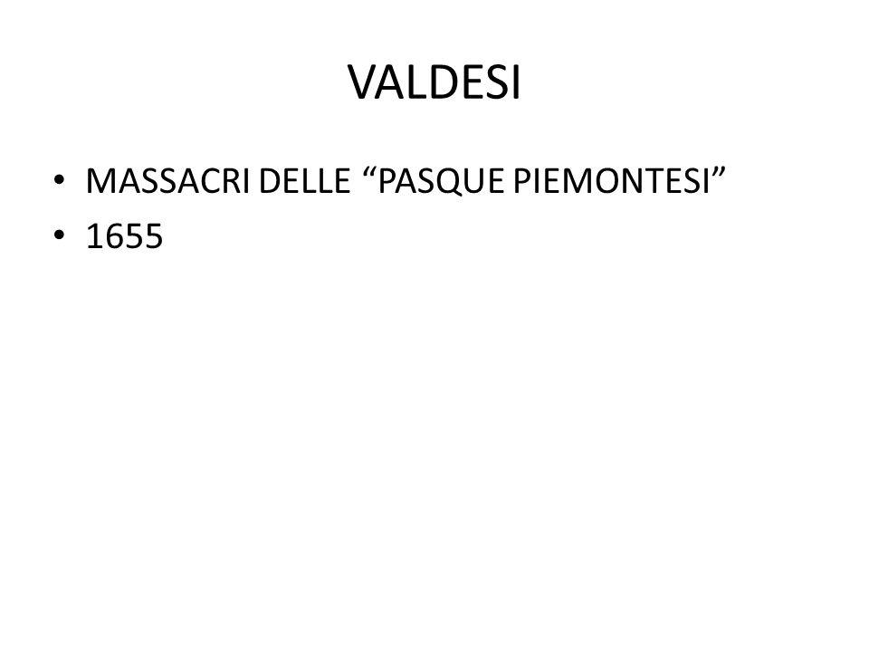 VALDESI MASSACRI DELLE PASQUE PIEMONTESI 1655