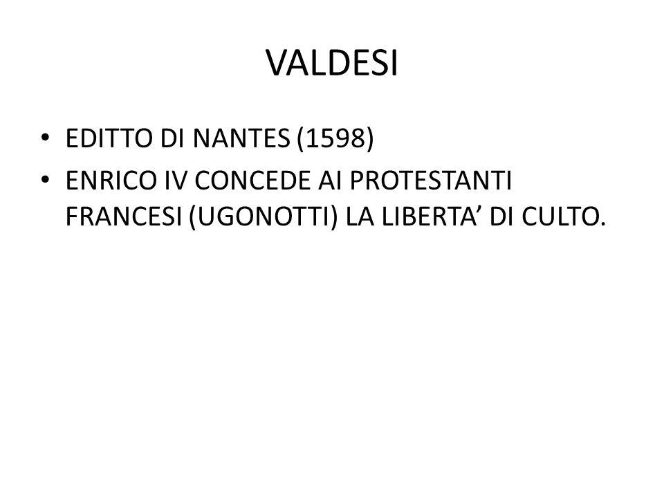 VALDESI EDITTO DI NANTES (1598)