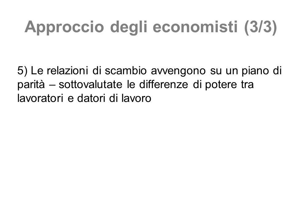 Approccio degli economisti (3/3)