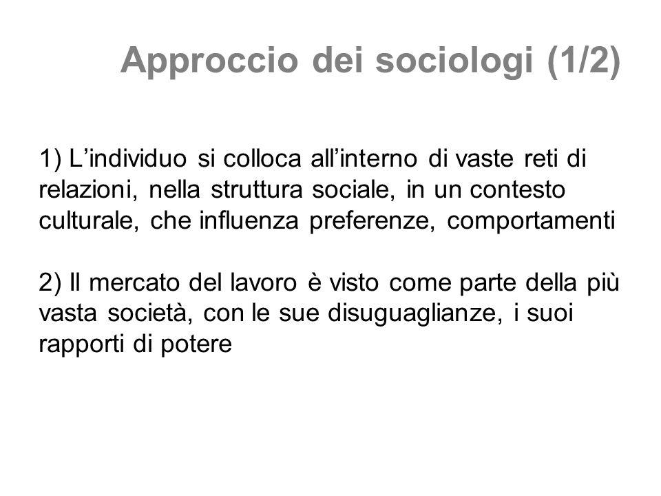 Approccio dei sociologi (1/2)
