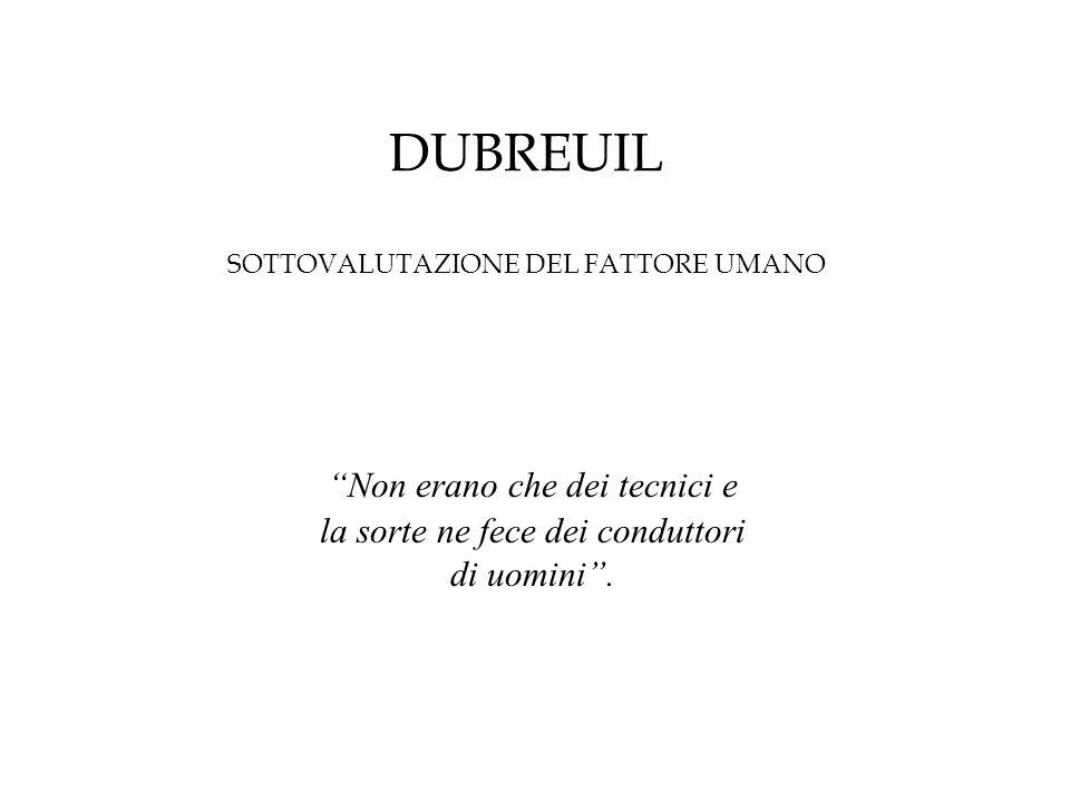 DUBREUIL SOTTOVALUTAZIONE DEL FATTORE UMANO