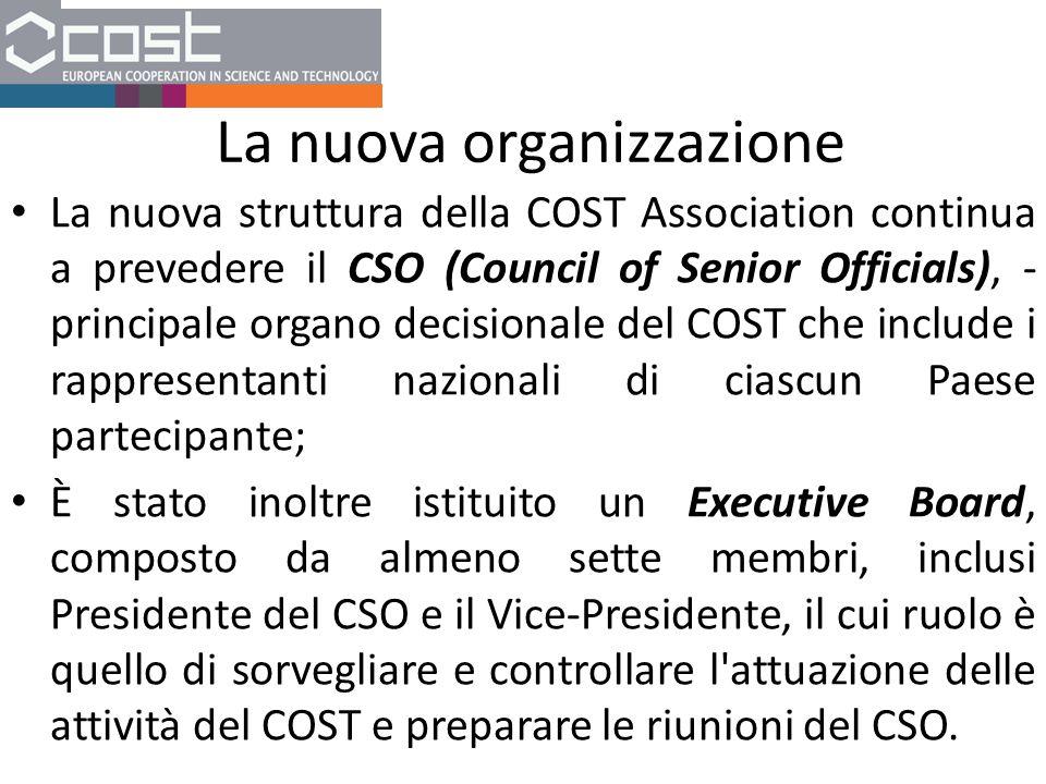 La nuova organizzazione