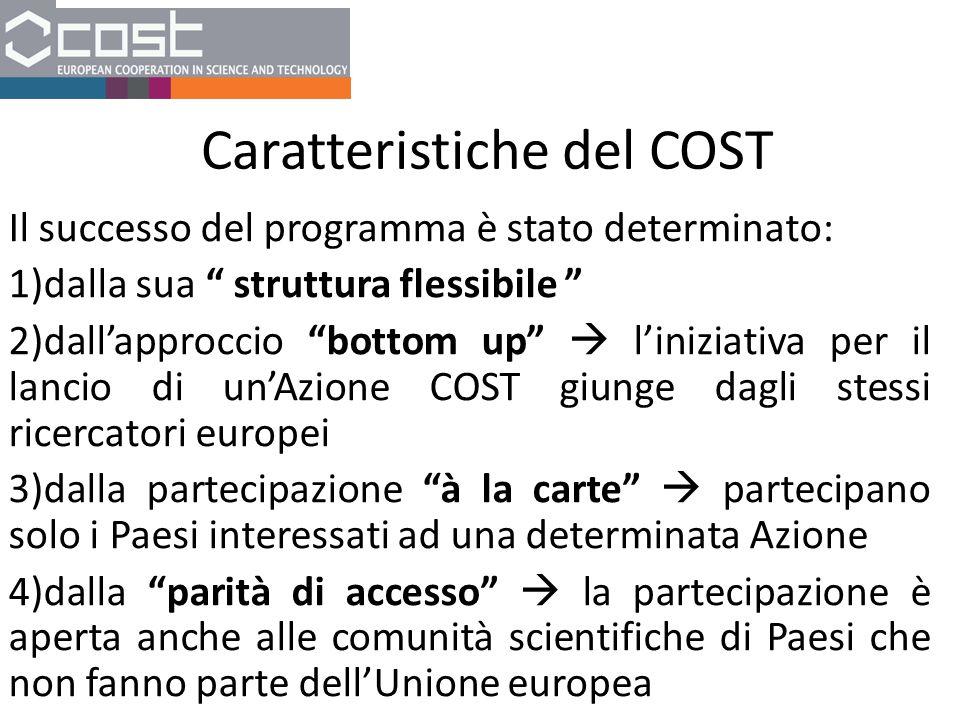 Caratteristiche del COST